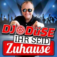 DJ DÜSE - Ihr Seid Zuhause (Xtreme Sound)