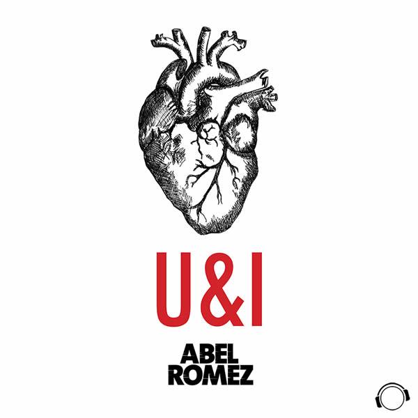 ABEL ROMEZ - U&I (Mental Madness/KNM)