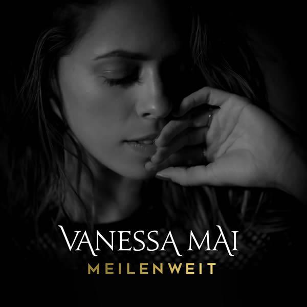 VANESSA MAI - Meilenweit (Ariola/Sony)