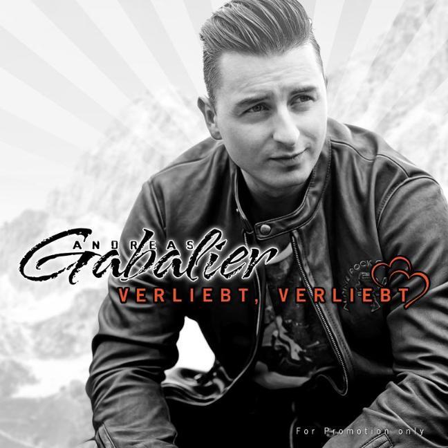 ANDREAS GABALIER - Verliebt Verliebt (Electrola/Universal/UV)