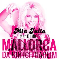 MIA JULIA FEAT. DJ MICO - Mallorca (Da Bin Ich Daheim) (Xtreme Sound)