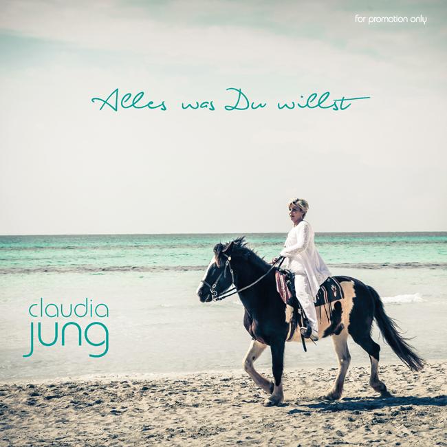 CLAUDIA JUNG - Alles Was Du Willst (Electrola/Universal/UV)