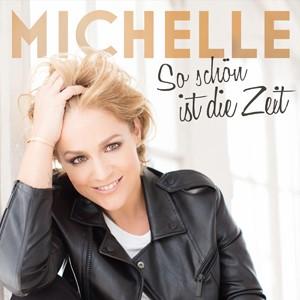 MICHELLE - So Schön Ist Die Zeit (Polydor/Universal/UV)