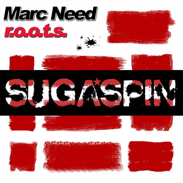 MARC NEED - R.O.O.T.S. (Sugaspin/KNM)