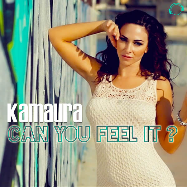 KAMAURA - Can You Feel It? (Mental Madness/KNM)