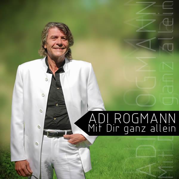ADI ROGMANN - Mit Dir Ganz Allein (Fiesta/KNM)