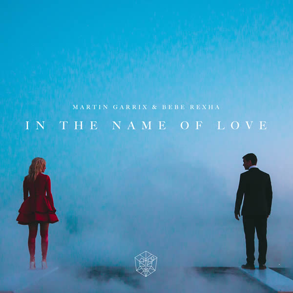 MARTIN GARRIX & BEBE REXHA - In The Name Of Love (B1/Sony)
