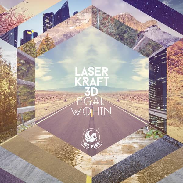 LASERKRAFT 3D - Egal Wohin (We Play/Warner)