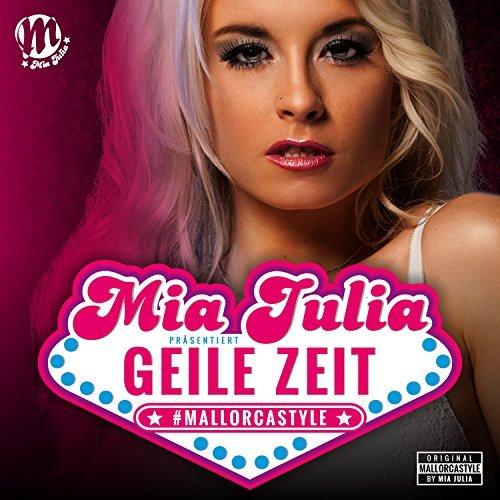 MIA JULIA - Geile Zeit (Xtreme Sound)