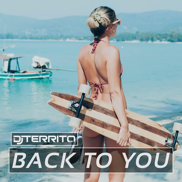 DJ TERRITO - Back To You (KHB)