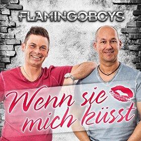 FLAMINGOBOYS - Wenn Sie Mich Küsst (Hitmix)