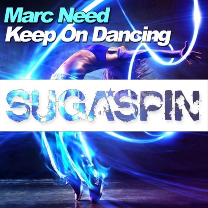 MARC NEED - Keep On Dancing (Sugaspin/KNM)