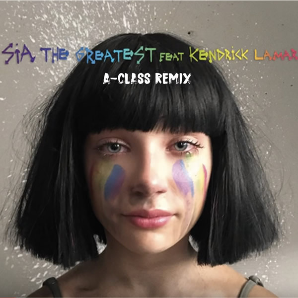 SIA FEAT. KENDRICK LAMAR - The Greatest (RCA/Sony)