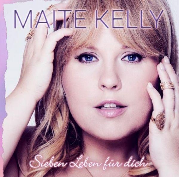 MAITE KELLY - Sieben Leben Für Dich (Electrola/Universal/UV)
