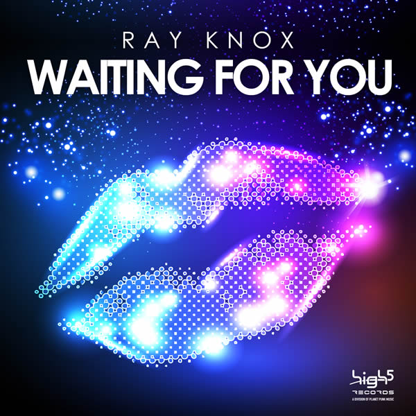 RAY KNOX - Waiting For You (High Five/Planet Punk/KNM)