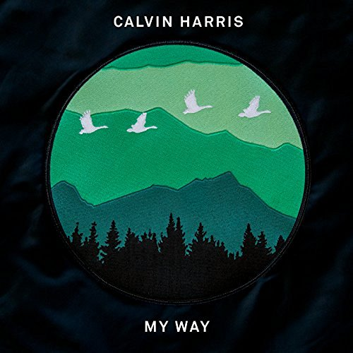 CALVIN HARRIS - My Way (Columbia/Sony)
