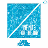 ABEL ROMEZ - Infinite For The Day (Mental Madness/KNM)