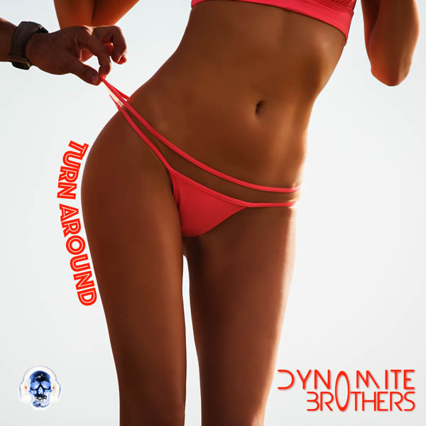 DYNOMITE BROTHERS - Turn Around (X-Pected/A 45/KNM)