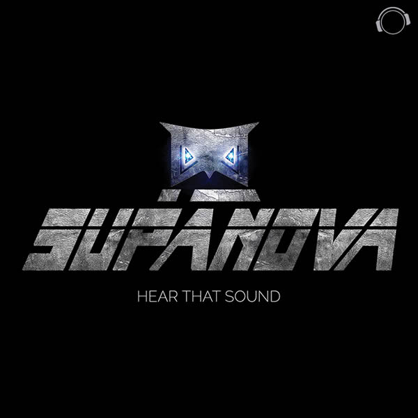 SUPANOVA - Hear That Sound (Mental Madness/KNM)