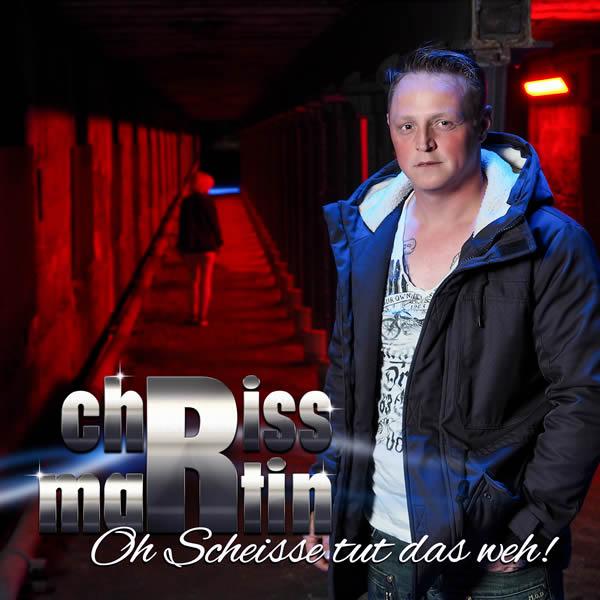 CHRISS MARTIN - Oh Scheisse Tut Das Weh (Fiesta/KNM)