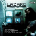 LAZARD - Living On Video (Pultrance/Pulsive Media/Music Mail/A 45/Edel)