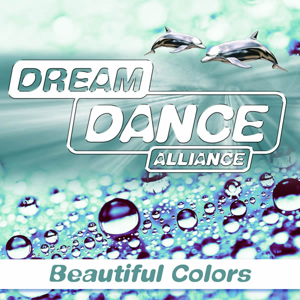DREAM DANCE ALLIANCE - Beautiful Colors (7th Sense/Sony)