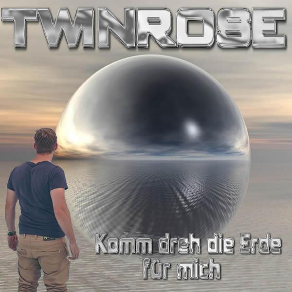 TWINROSE - Komm Dreh Die Erde Für Mich (Fiesta/KNM)