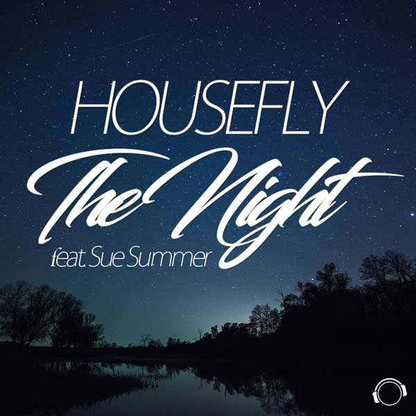 HOUSEFLY FEAT. SUE SUMMER - The Night (Mental Madness/KNM)