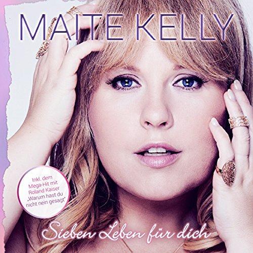 MAITE KELLY - Jetzt Oder Nie (Electrola/Universal/UV)