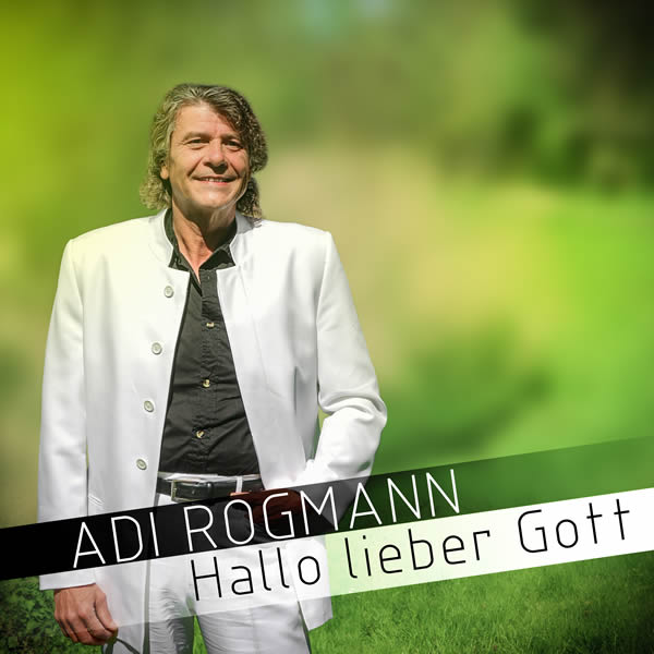 ADI ROGMANN - Hallo Lieber Gott (Fiesta/KNM)