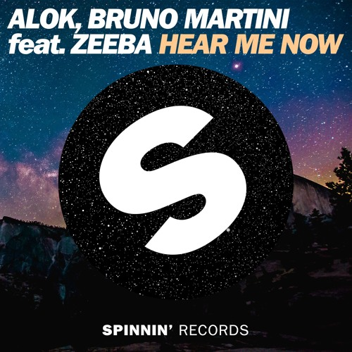ALOK, BRUNO MARTINI FEAT. ZEEBA - Hear Me Now (Spinnin/Universal/UV)