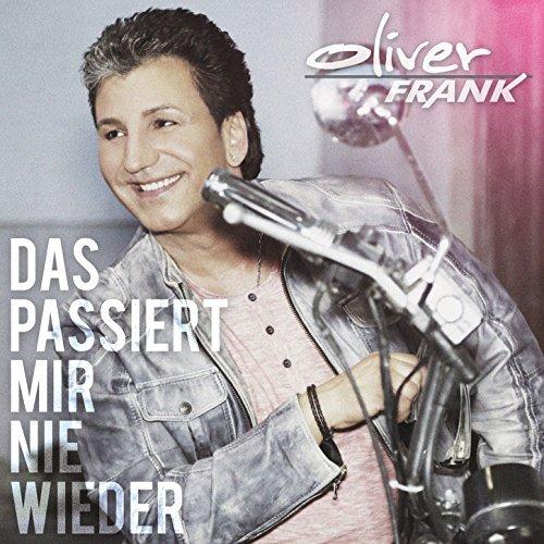 OLIVER FRANK - Das Passiert Mir Nie Wieder (DA)