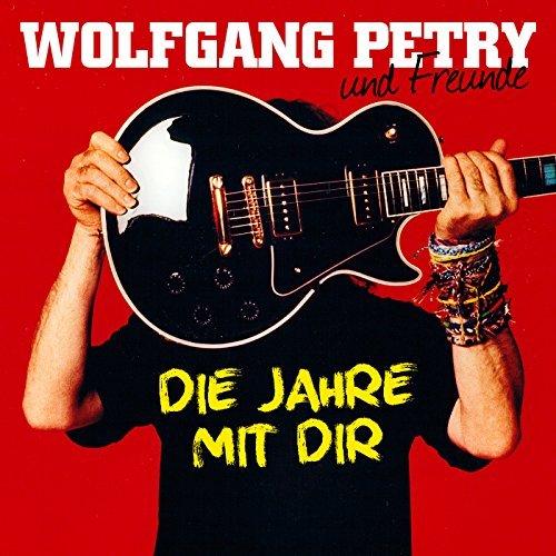 WOLFGANG PETRY - Verlieben, Verloren, Vergessen, Verzeihen (Na Klar!/Sony)