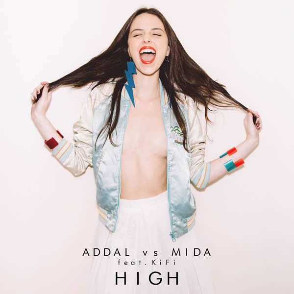 ADDAL VS. MIDA FEAT. KIFI - High (Ego/Nitron/Sony)