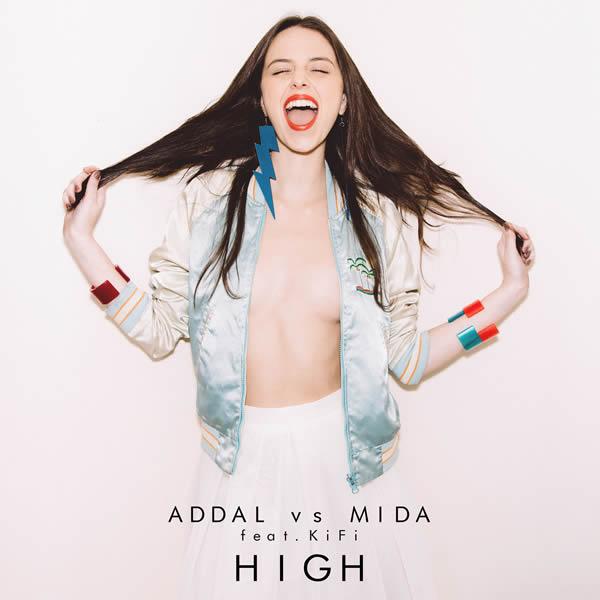ADDAL VS. MIDA FEAT. KIFI - High (Ego/Nitron/Sony)