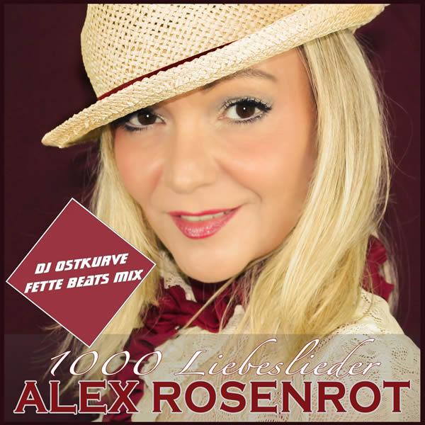 ALEX ROSENROT - 1000 Liebeslieder (Fiesta/KNM)