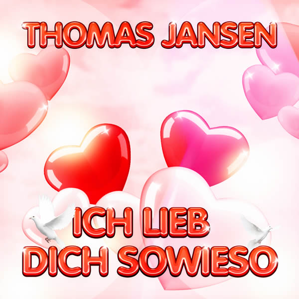 THOMAS JANSEN - Ich Lieb Dich Sowieso (Fiesta/KNM)