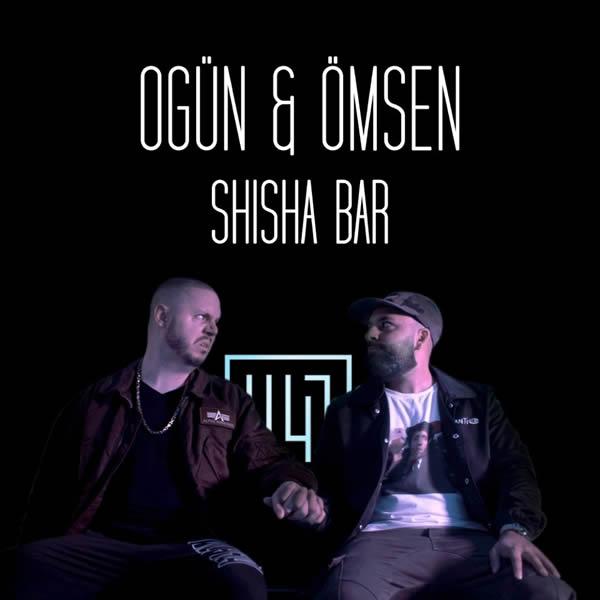 OGÜN & ÖMSEN - Shisha Bar (Brain & Storm)