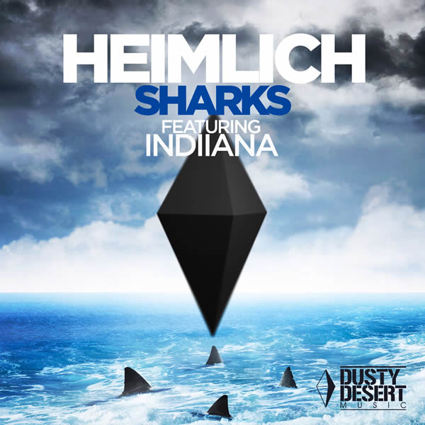 HEIMLICH FEAT. INDIIANA - Sharks (Dusty Desert/Planet Punk/KNM)
