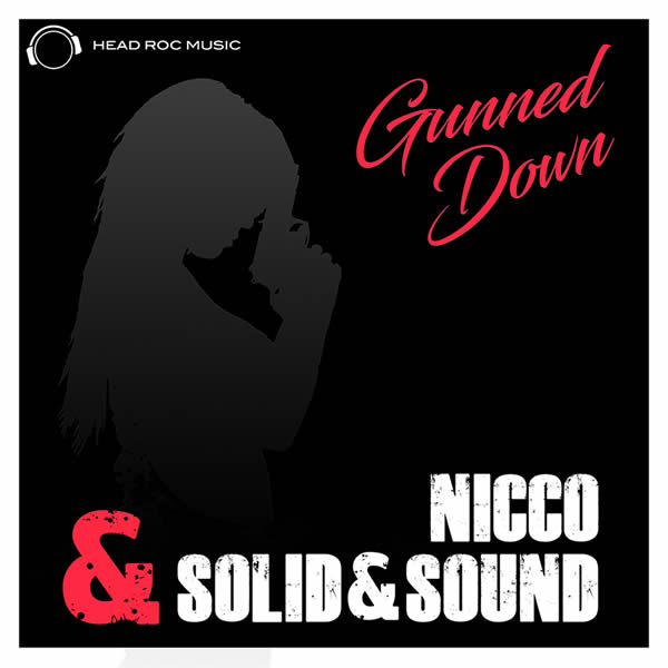 NICCO & SOLID&SOUND - Gunned Down (Mental Madness/KNM)