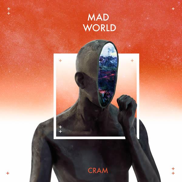 CRAM - Mad World (Warner)
