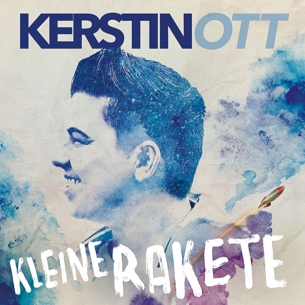 KERSTIN OTT - Kleine Rakete (Poydor/Universal/UV)