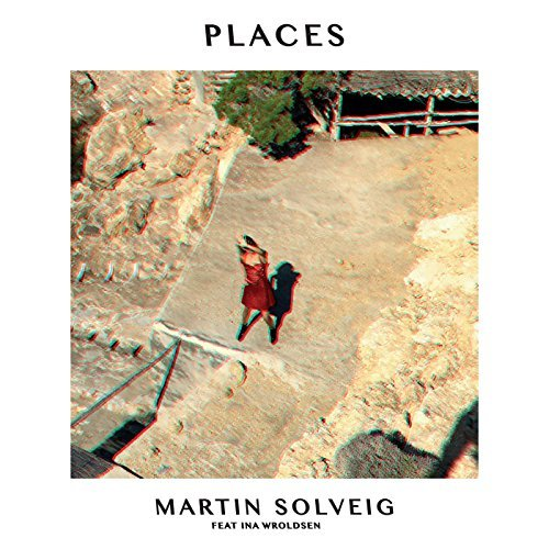 MARTIN SOLVEIG FEAT. INA WROLDSEN - Places (Universal/UV)