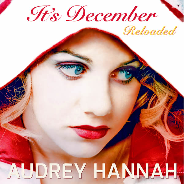 AUDREY HANNAH - It's December (Reloaded) (C47/A 45/KNM)