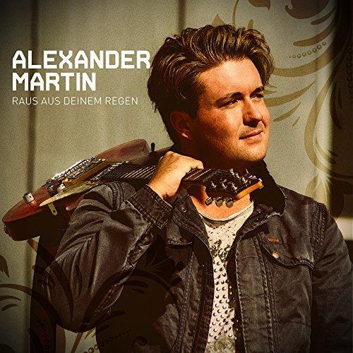 ALEXANDER MARTIN - Raus Aus Deinem Regen (Best Mix)