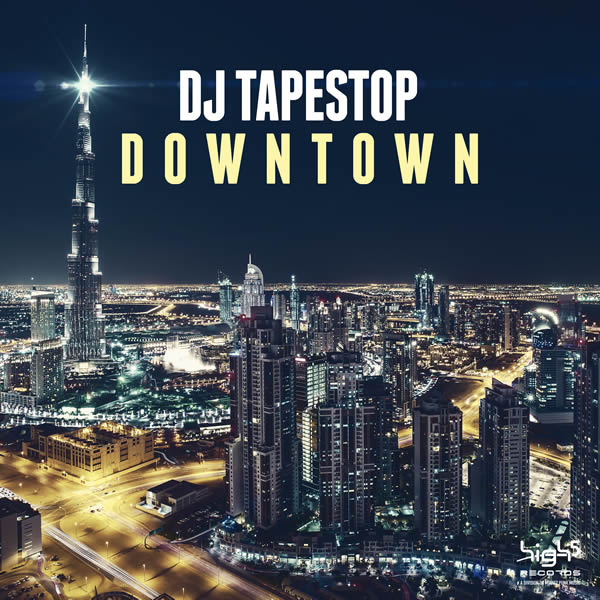 DJ TAPESTOP - Downtown (Watermoon/High Five/Planet Punk/KNM)