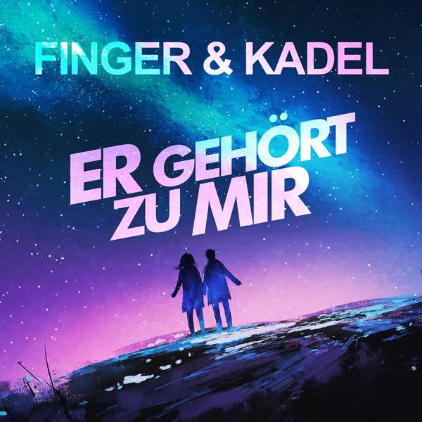 FINGER & KADEL - Er Gehört Zu Mir (Fiesta/KNM)