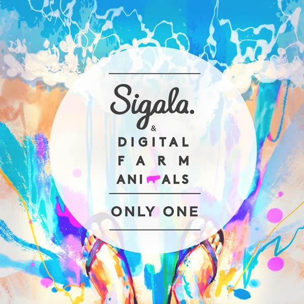 SIGALA & DIGITAL FARM ANIMALS - Only One (B1/Sony)