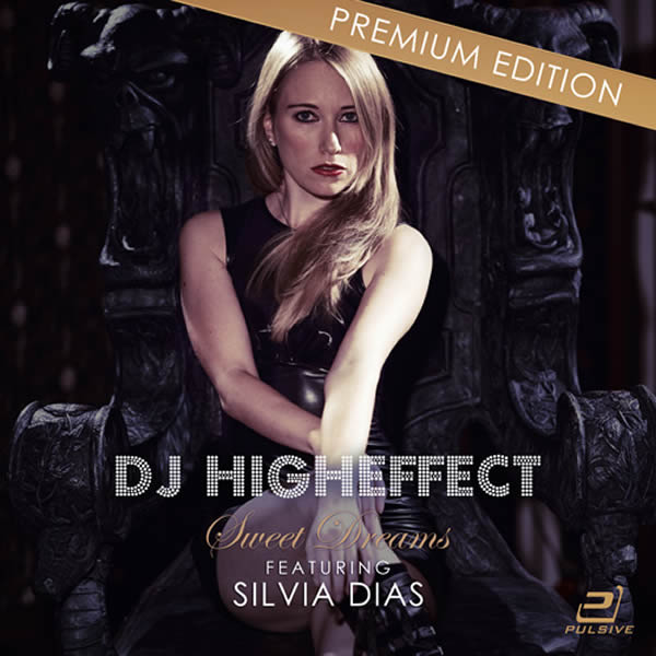 HIGHEFFECT FEAT. SILVIA DIAS - Sweet Dreams (Pulsive/Pulsive Media/KNM)