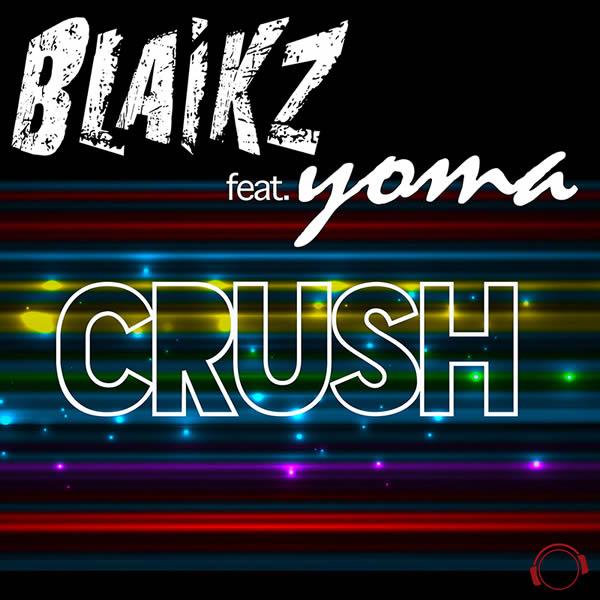 BLAIKZ FEAT. YOMA - Crush (Mental Madness/KNM)